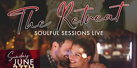 The Retreat Soul Sessions Live @ The Local F.I.G. Restaurant & Bar tickets