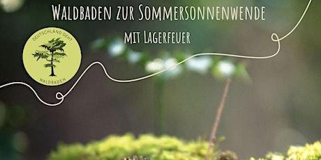 Deutschland geht Waldbaden | Waldbaden zur Sommersonnenwende mit Lagerfeuer Tickets