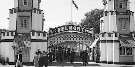 Conférence en plein air :  Le parc Belmont - son histoire et vos souvenirs tickets