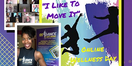 I Like To Move It - Online Wellness Day Summer 21 tickets