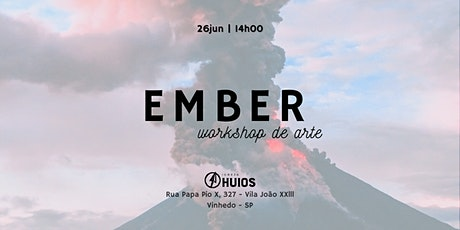 Ember - Workshop de Artes | Igreja Huios ingressos