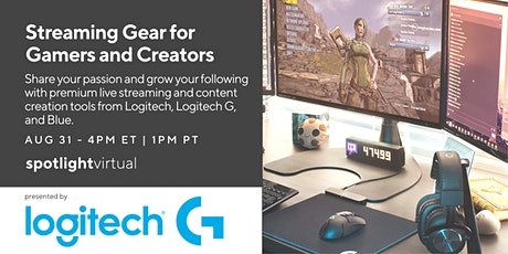 Streaming Gear for Gamers and Creators tickets