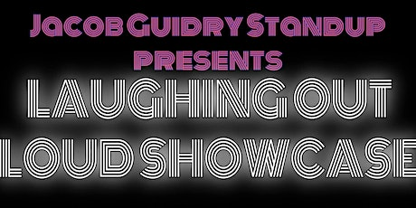 Laughing Out Loud Showcase at Crying Eagle tickets