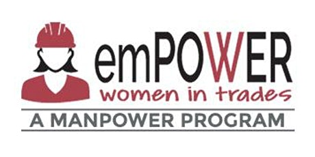 EmPower Women in Trades Info Session tickets