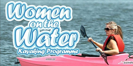 Women on the Water programme Glencar Group 1 at 17.45pm tickets