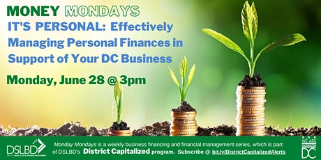 Money Mondays: Managing Personal Finances to Support Your  DC Business tickets
