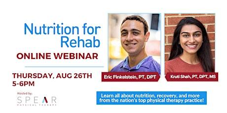 Nutrition for Rehab Online Webinar tickets