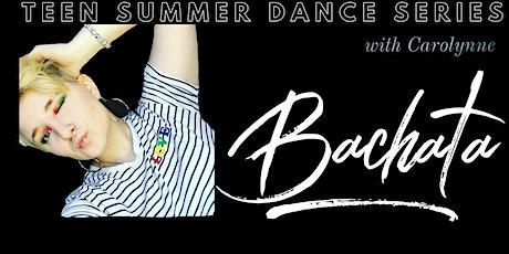Teen Summer Dance Series: Bachata tickets