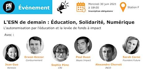 L'ESN de demain : Education, Solidarité, Numérique billets