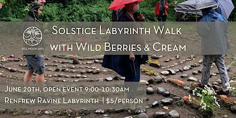 Solstice Labyrinth Walk with Wild Berries & Cream tickets