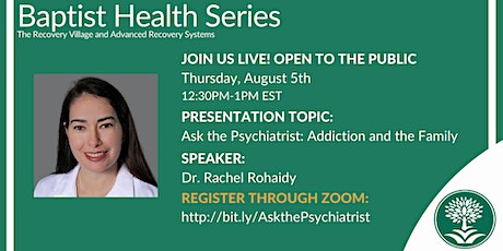 Ask the Psychiatrist: Addiction and the Family tickets
