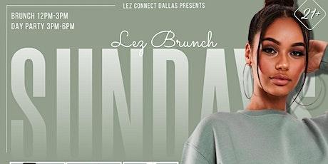 LEZ BRUNCH SUNDAYS/ DAY PARTY (PRIDE MONTH) tickets