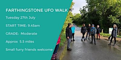 FARTHINGSTONE UFO WALK | 5.5 MILES | MODERATE| NOR