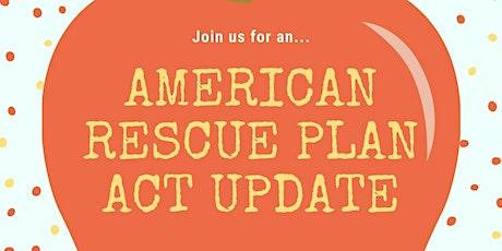 American Rescue Plan Update tickets