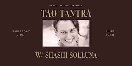 Tao Tantra with Shashi Solluna tickets