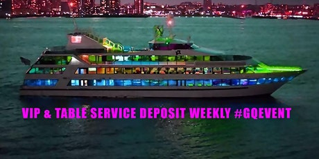 VIP & TABLE SERVICE DEPOSIT AVALON YACHT WEEKLY #GQEVENT tickets