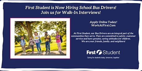 Join First Student Naperville for Walk-In Interviews! tickets