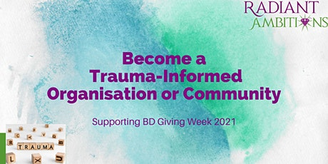 Trauma-Informed Care : For Organisations, Communities and Individuals tickets