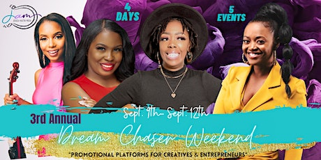 3rd Annual Dream Chaser Weekend tickets