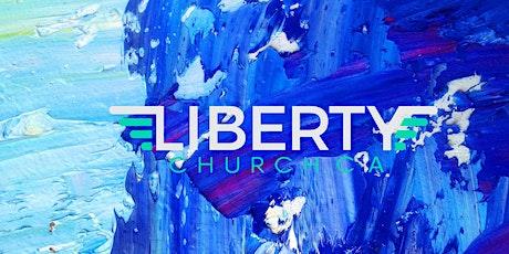 Liberty Church  Second  Service tickets