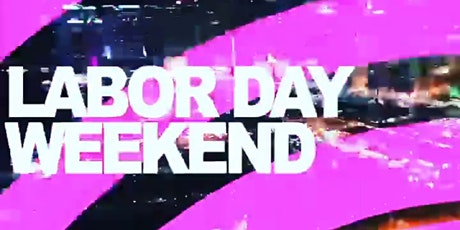 MIAMI'S OFFICIAL LABOR DAY WEEKEND PARTY LINEUP tickets