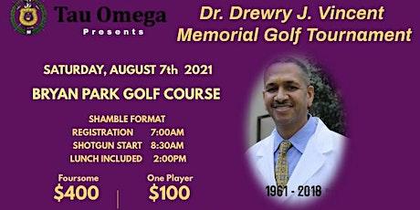 The Dr. Drewry  J. Vincent Memorial Golf Tournament tickets
