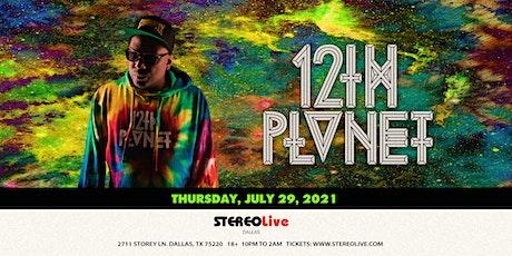 12th Planet - Stereo Live Dallas tickets