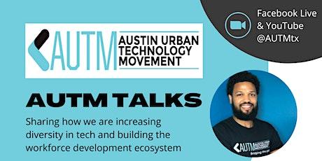 AUTM Talks: Building the Workforce Development Ecosystem tickets
