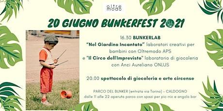 BUNKER LAB E SPETTACOLI - 20 GIUGNO biglietti