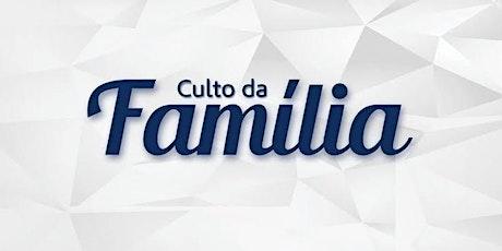 Culto da Família 2° horário 19:30 ingressos