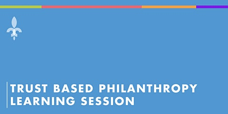 Trust Based Philanthropy Learning Session tickets