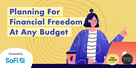 Planning For Financial Freedom At Any Budget tickets
