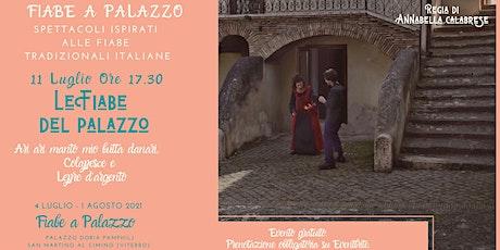 Fiabe a Palazzo: 11 LUGLIO biglietti