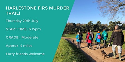 HARLESTONE FIRS MURDER TRAIL  | 4 MILES | MODERATE