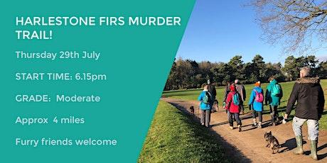 HARLESTONE FIRS MURDER TRAIL  | 4 MILES | MODERATE | NORTHANTS tickets