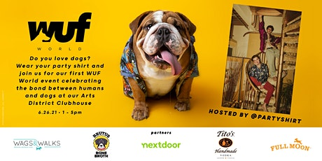 Welcome to WUF World hosted by Party Shirt tickets