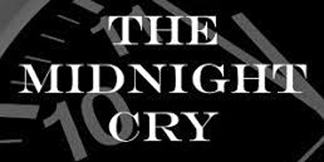 The Midnight Cry! Time of Prayer and Reflection - Session 6 tickets