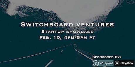 Switchboard Ventures Startup Showcase 2.0 tickets