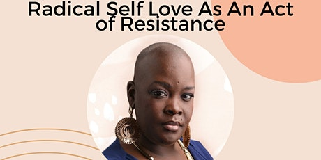 Radical Self Love As An Act Of Resistance ft. Sonya Renee Taylor tickets