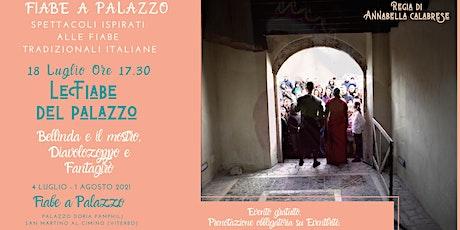Fiabe a Palazzo: 18 LUGLIO biglietti