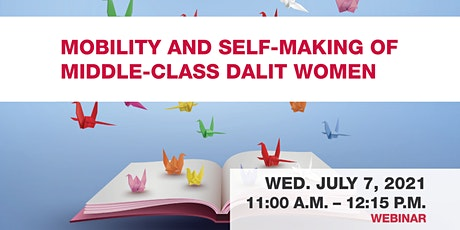 Mobility and Self-Making of Middle-Class Dalit Women tickets