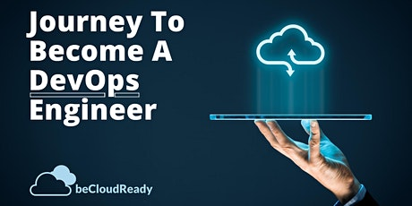 Journey To Become A DevOps/Cloud Professional tickets