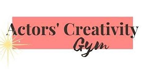Actors Creativity Gym tickets