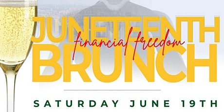 Juneteenth Financial Freedom Brunch & Day Party tickets