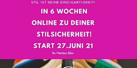 Wie Du in 6 Wochen DEINE STIL-SICHERHEIT FINDEST! Tickets