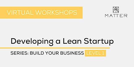 MATTER Workshop: Developing a Lean Startup biglietti