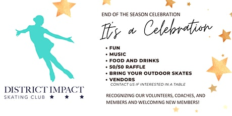 District Impact Skating Club's End of the Season Celebration tickets
