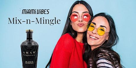 Miami Vibes Mix-n-Mingle tickets