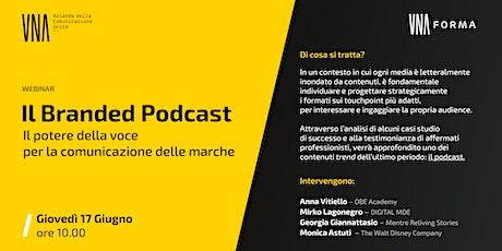Il Branded Podcast - Il potere della voce per la comunicazione delle marche biglietti