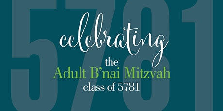 Adult B'nai Mitzvah Class of 5781 Service and Celebration tickets